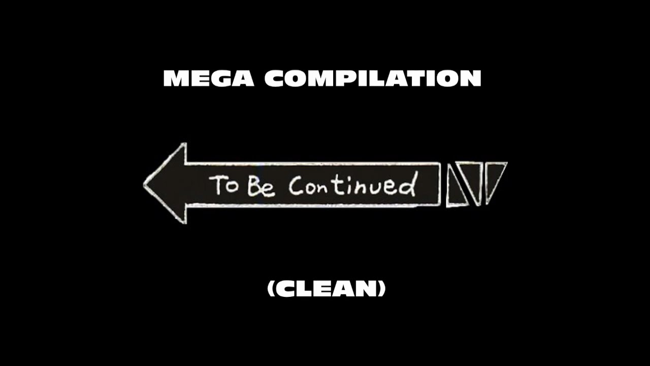 Mega Clan To Be Continued Meme image #47229