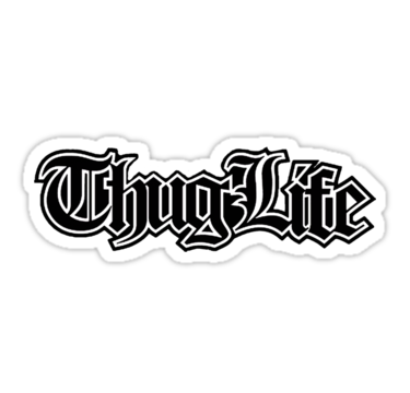 Thug Life 2. By RussellK99 image #545